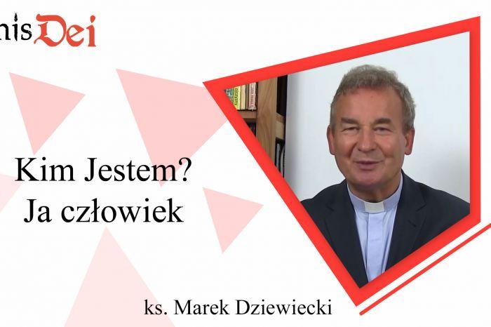 Rekolekcje ks. Marek Dziewiecki - 1. Kim Jestem - Ja człowiek