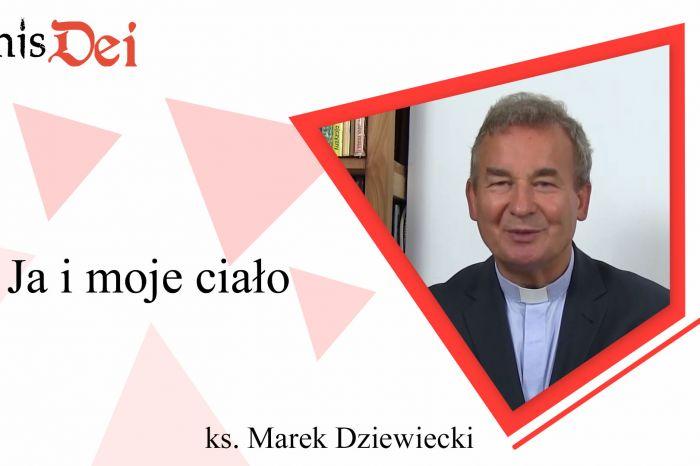 Rekolekcje ks. Marek Dziewiecki - 2. Ja i moje ciało