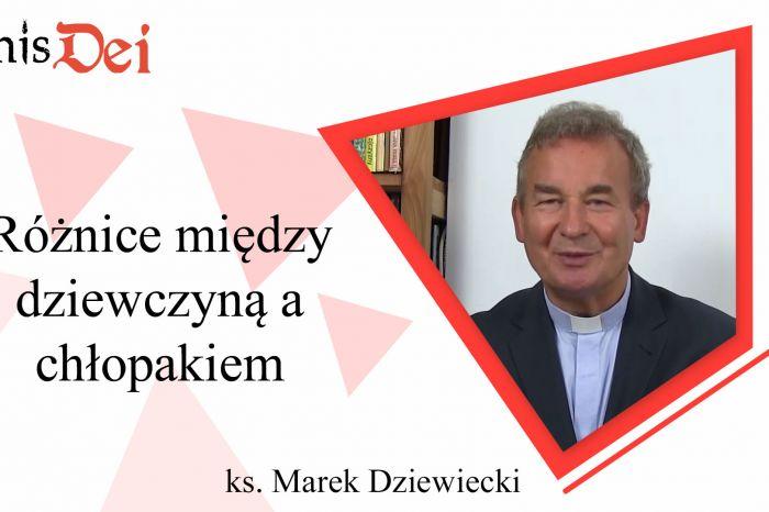 Rekolekcje ks. Marek Dziewiecki - 3. Różnica między chłopakiem a dziewczyna