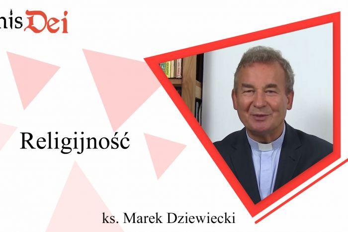 Rekolekcje ks. Marek Dziewiecki - 10. Religijność