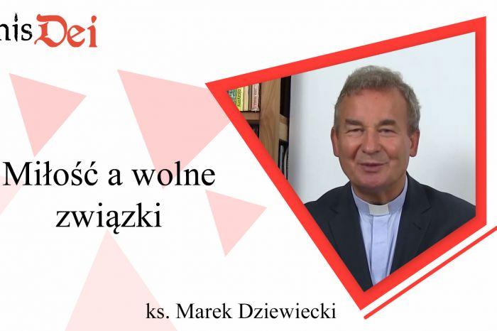 Rekolekcje ks. Marek Dziewiecki - 17. Miłość a wolne związki