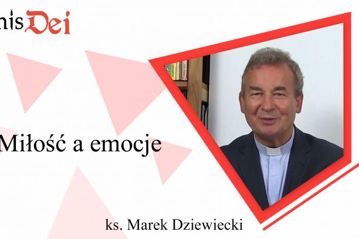 Rekolekcje ks. Marek Dziewiecki - 6. Miłość a emocje